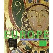 Making Europe; People, Politics, and Culture Volume 1 to1790