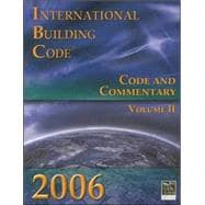 2006 International Building Code: Code & Commentary, Volume 2