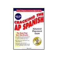 Cracking the Ap Spanish, 2000-2001 Edition