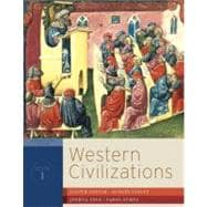 Western Civilizations: Their History & Their Culture (Seventeenth Edition) (Vol. 1)