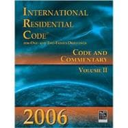 2006 International Residential Code: Code & Commentary, Volume 2