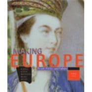 Making Europe : People, Politics and Culture since 1300