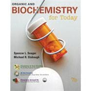 Organic and Biochemistry for Today, 7th Edition