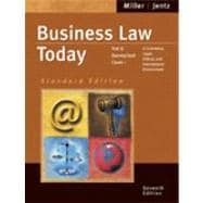 Business Law Today, Standard Edition : Text and Summarized Cases--E-Commerce, Legal, Ethical and International Environment