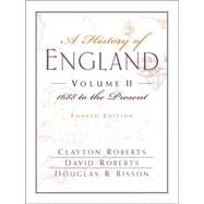 History of England, Volume II, A: 1688 to the Present (Chapters 16-31)