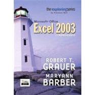 Exploring Microsoft Excel 2003 Comprehensive
