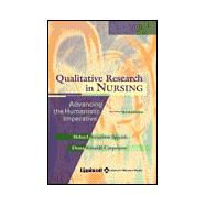 Qualitative Research in Nursing Advancing the Humanistic Perspective