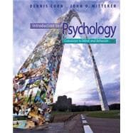 Cengage Advantage Books: Introduction to Psychology Gateways to Mind and Behavior