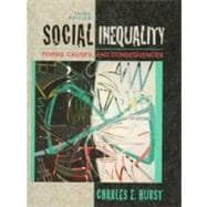 Social Inequality : Forms, Causes and Consequences