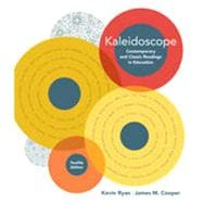 Kaleidoscope: Contemporary and Classic Readings in Education, 12th Edition