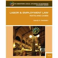 Labor and Employment Law : Text and Cases