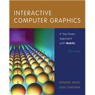 Interactive Computer Graphics A Top-Down Approach with WebGL