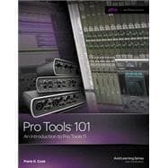 Pro Tools 101 An Introduction to Pro Tools 11 (with DVD)