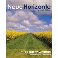 Neue Horizonte: Introductory German, 7th Edition