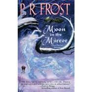 Moon in the Mirror : A Tess Noncoire Adventure