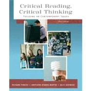 Critical Reading Critical Thinking Focusing on Contemporary Issues (with MyReadingLab)