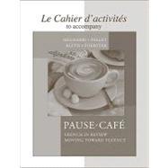 Cahier d'activités to accompany Pause-café