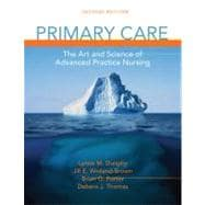 Primary Care : The Art and Science of Advanced Practice Nursing