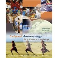 Cultural Anthropology The Human Challenge (with CD-ROM and InfoTrac)