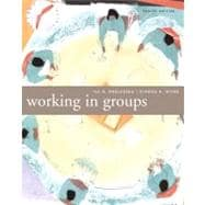 Working in Groups : Communication Principles and Strategies