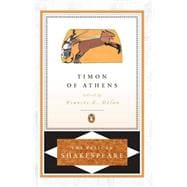 Timon of Athens - Shakespeare, William (Author); Braunmuller, A. R. (Editor); Dolan, Frances E. (Introduction by)