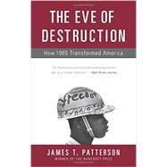 The Eve of Destruction 9780465064878R
