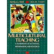 Multi-Cultural Teaching : A Handbook of Activities, Information and Resources