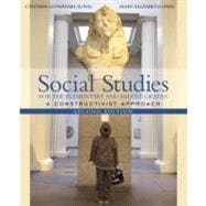 Social Studies for the Elementary and Middle Grades : A Constructivist Approach, MyLabSchool Edition