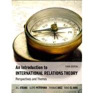 An Introduction to International Relations Theory Perspectives and Themes