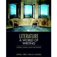 Literature : A World of Writing Stories, Poems, Plays, and Essays