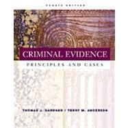 Criminal Evidence With Infotrac: Principles and Cases