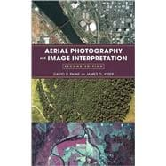 Aerial Photography and Image Interpretation, 2nd Edition