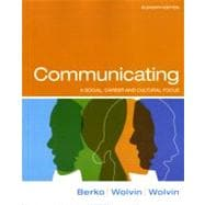Communicating : A Social, Career, and Cultural Focus