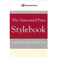 Associated Press Stylebook : And Briefing on Media Law