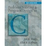 Problem Solving and Program Design in C: Updated