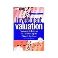 Investment Valuation: Tools and Techniques for Determining the Value of Any Asset, 2nd Edition