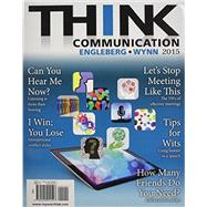 THINK Communication Plus NEW MySearchLab with Pearson eText -- Access Card Package
