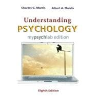UNDERSTANDING PSYCHOLOGY, MYLAB EDITION (WITH MYPSYCHLAB PEGASUS WITH E-BOOK STUDENT ACCESS CODE CARD), 8/e