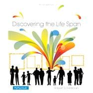 Discovering the Life Span Plus NEW MyPsychLab with Pearson eText -- Access Card Package
