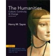The Humanities Culture, Continuity and Change, Book 3: 1400 to 1600 Plus NEW MyArtsLab with eText -- Access Card Package