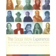 Social Work Experience, The: An Introduction to Social Work and Social Welfare