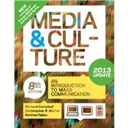 Media and Culture with 2013 Update An Introduction to Mass Communication