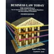 Business Law Today, the Essentials: Text, Summarized Cases, Legal, Ethical, Regulatory, and International Environment