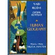 Human Geography : Places and Regions In Global Context