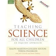 Teaching Science for All Children : An Inquiry Approach