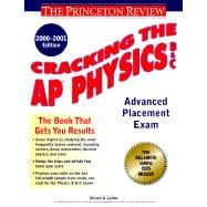 Cracking the AP Physics, 2000-2001 Edition