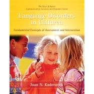 Language Disorders in Children : Fundamental Concepts of Assessment and Intervention