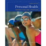Personal Health: Perspectives and Lifestyles, 4th Edition