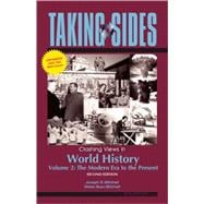 Taking Sides : Clashing Views in World History, Volume 2