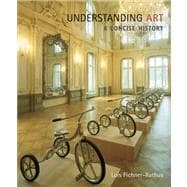 Thomson Advantage Books: Understanding Art : A Concise History